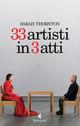33 artisti in 3 atti
