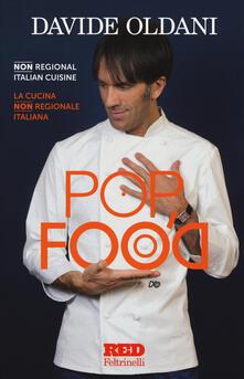Secchiarapita.it Pop food. Non regional italian cuisine-La cucina non regionale italiana Image