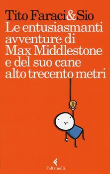 Steamcon.it Le entusiasmanti avventure di Max Middlestone e del suo cane alto trecento metri Image