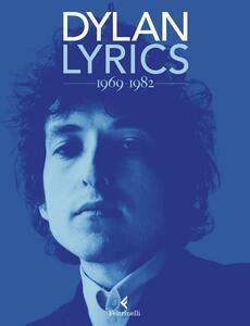 Lyrics 1969-1982 - Bob Dylan - copertina