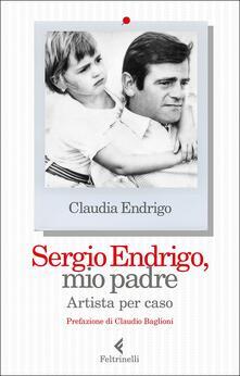 Rallydeicolliscaligeri.it Sergio Endrigo, mio padre. Artista per caso Image
