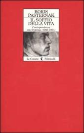 Il soffio della vita. Corrispondenza con Evgenjia (1921-1931)