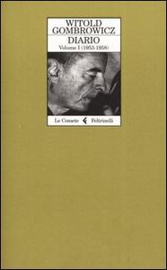 Libro Diario. Vol. 1: 19531958. Witold Gombrowicz