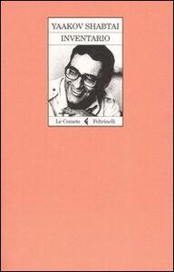 Foto Cover di Inventario, Libro di Yaakov Shabtai, edito da Feltrinelli