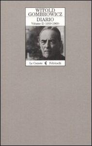 Libro Diario. Vol. 2: 1959-1969. Witold Gombrowicz