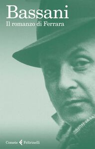 Foto Cover di Il romanzo di Ferrara, Libro di Giorgio Bassani, edito da Feltrinelli