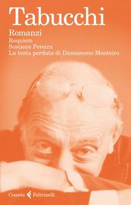 Libro Romanzi: Requiem-Sostiene Pereira-La testa perduta di Damasceno Monteiro Antonio Tabucchi