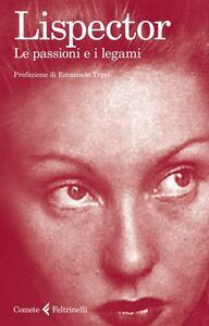 Le passioni e i legami - Clarice Lispector - copertina