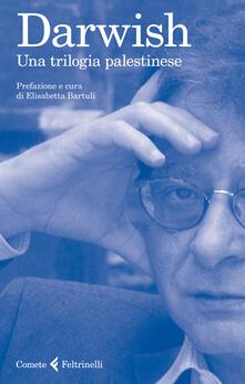 Una trilogia palestinese - Mahmud Darwish - copertina