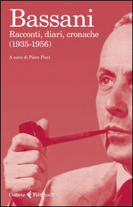 Libro Racconti, diari, cronache (1935-1956) Giorgio Bassani