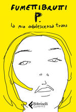 P. La mia adolescenza trans