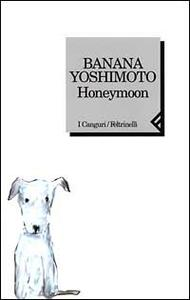 Honeymoon - Banana Yoshimoto - copertina