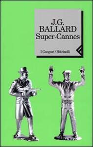 Super-Cannes - James G. Ballard - copertina