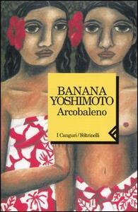 Arcobaleno - Banana Yoshimoto - copertina