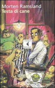 Foto Cover di Testa di cane, Libro di Morten Ramsland, edito da Feltrinelli