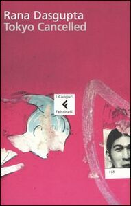 Libro Tokyo cancelled Rana Dasgupta