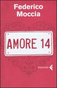 Libro Amore 14 Federico Moccia