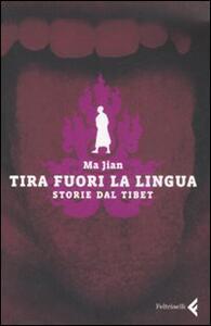 Tira fuori la lingua. Storie dal Tibet - Jian Ma - copertina