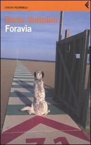 Foravìa. Un trittico - Dario Voltolini - copertina