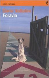 Foravìa. Un trittico