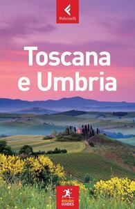Toscana e Umbria - Tim Jepson,Jonathan Buckley,Mark Ellingham - copertina