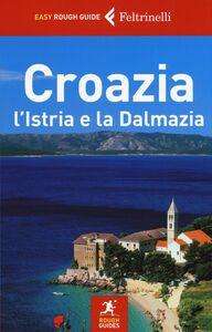 Libro Croazia, l'Istria e la Dalmazia Jonathan Bousfield