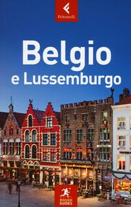 Libro Belgio e Lussemburgo Martin Dunford , Phil Lee , Emma Thomson