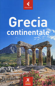 Grecia continentale - Nick Edwards,John Fisher,Rebecca Hall - copertina