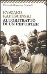 Foto Cover di Autoritratto di un reporter, Libro di Ryszard Kapu?ci?ski, edito da Feltrinelli