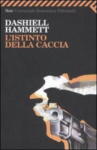 L' istinto della caccia - Dashiell Hammett - copertina