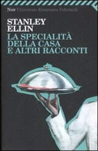 La specialità della casa e altri racconti - Stanley Ellin - copertina