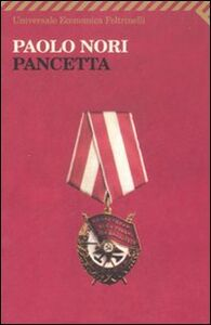 Foto Cover di Pancetta, Libro di Paolo Nori, edito da Feltrinelli