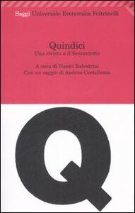 Foto Cover di Quindici. Una rivista e il Sessantotto, Libro di  edito da Feltrinelli