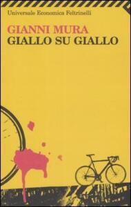 Giallo su giallo - Gianni Mura - copertina