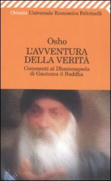 Festivalpatudocanario.es L' avventura della verità. Commenti al Dhammapada di Gautama il Buddha Image