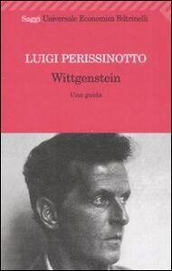 Libro Wittgenstein. Una guida Luigi Perissinotto