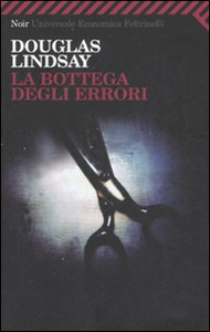 Libro La bottega degli errori Douglas Lindsay