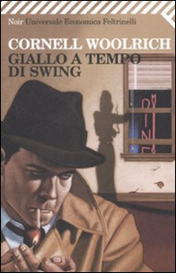 Libro Giallo a tempo di Swing Cornell Woolrich