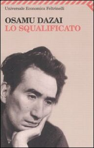 Libro Lo squalificato Osamu Dazai