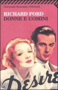 Foto Cover di Donne e uomini, Libro di Richard Ford, edito da Feltrinelli
