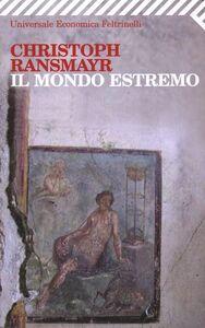 Libro Il mondo estremo Christoph Ransmayr