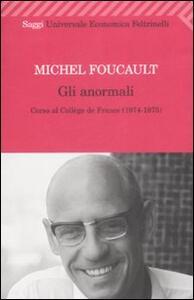 Gli anormali. Corso al Collège de France (1974-1975)