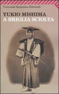 A briglia sciolta - Yukio Mishima - copertina