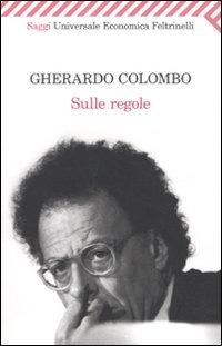 Sulle regole di Gherardo Colombo