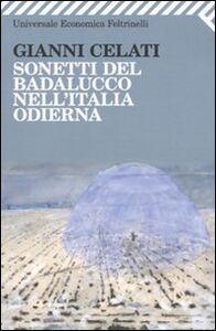 Libro Sonetti del Badalucco nell'Italia odierna Gianni Celati