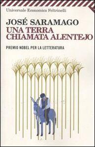 Libro Una terra chiamata Alentejo José Saramago