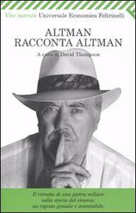 Foto Cover di Altman racconta Altman, Libro di  edito da Feltrinelli