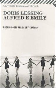 Foto Cover di Alfred e Emily, Libro di Doris Lessing, edito da Feltrinelli