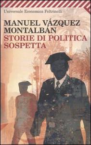 Libro Storie di politica sospetta Manuel Vázquez Montalbán