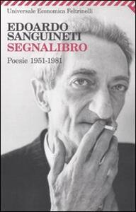 Segnalibro. Poesie 1951-1981 - Edoardo Sanguineti - copertina